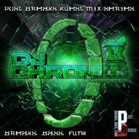 Post Breaks Exclusive Guest Mix Part 2 - DJ Chronic