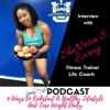 Podcast - 9 Ways To Kickstart A Healthy Lifestyle & Lose Weight Daily with SheNesia S. Ewing