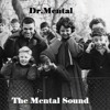 The Mental Sound