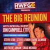 The HWFG Podcast Live From The Big Reunion with Stevie Lennon & Jon Campbell B2B