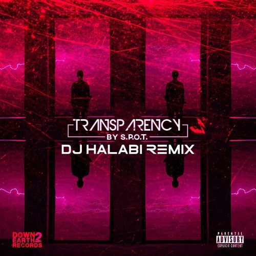 Transparency - REMIX by DJ Halabi