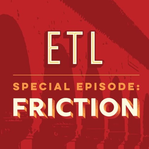 Bob Sutton, Patty McCord - ETL Takeover: A Taste of FRICTION