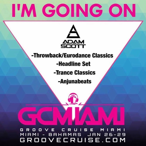 Live From Groove Cruise Miami 2018 - Throwback/Eurodance Classics Set