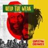 Capleton & Chronixx - Help The Weak