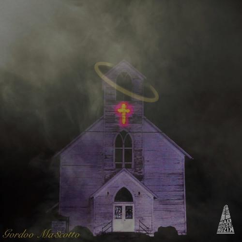 Demon In A Church - Gordoo Ma$cotto