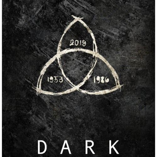 Dark - A Netflix Series Soundtrack by IISteelheartII