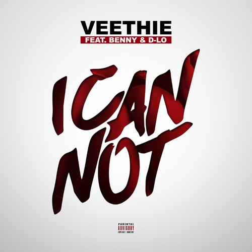 Veethie ft. Benny & D-Lo - I Can Not (Prod. Paupa x TOJU) [Thizzler.com Exclusive]