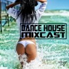 DANCE HOUSE MIXCAST 041 - Best Popular Songs Remix'd 2018 House & Deep House [FREE DOWNLOAD]