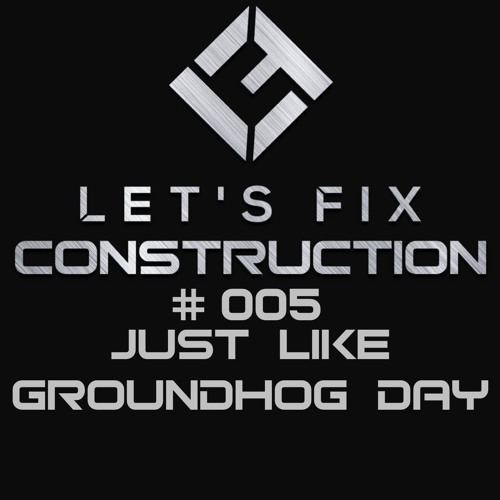 Podcast Episode 005: Just Like Groundhog Day