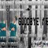 Fido Wolf Goodbye F Alejandro (Audio Oficial)(Álbum Sueños & Metas)(Prod.H&HProduction)