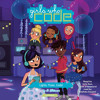 Lights, Music, Code! #3 by Jo Whittemore, read by Julia Sun, Reshma Saujani