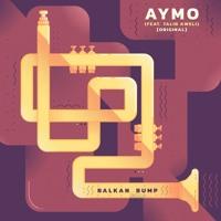 Balkan Bump - Aymo (Ft. Talib Kweli)