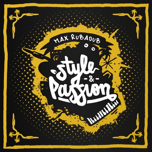 Max RubaDub feat. Bay-C - Empress & Lion - Style & Passion