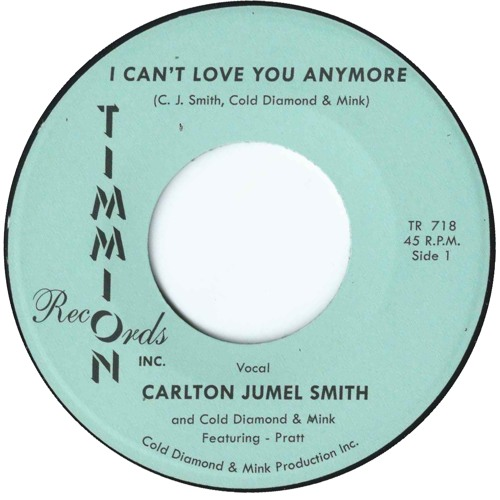 I Can't Love You Anymore - Carlton Jumel Smith and Cold Diamond & Mink