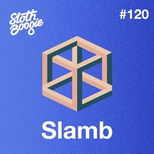 SlothBoogie Guestmix #120 - Slamb