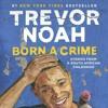 Episode 3: Book Club- Born a Crime by Trevor Noah