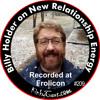 #209 - Billy Holder on New Relationship Energy