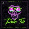 Nolo Aguilar - Dale Tra (ft. Franco El Gorila)