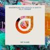 Maxim Schunk x Raven & Kreyn feat. BISHØP - My Name [OUT NOW]