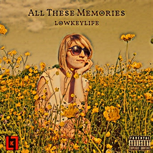All These Memories - lowkeylife