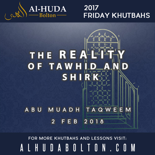 The Reality of Tawhid and Shirk