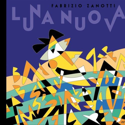 Fabrizio Zanotti - Luna nuova (special edition)
