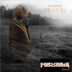 Wildnorthe - Hues (Hijack Da Bass Remix)