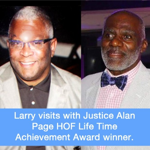 Larry visits with Justice Alan Page HOF Life Time Achievement Award winner.