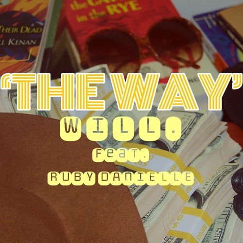 The Way ft. Ruby Danielle