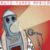 Auto-Tuned Africa, Vol. 1 : Wonderful Warbles