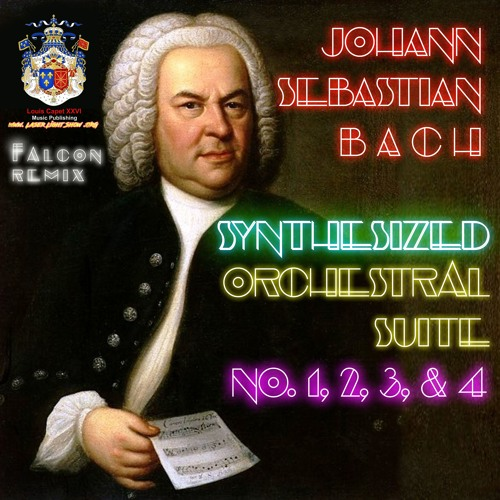 Johann Sebastian Bach Orchestral Suites SYNTHESIZED by Mat Falcon