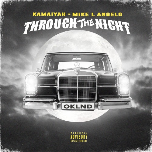 Through The Night ft Mike L Angelo (produced by Yoda Yae1k)