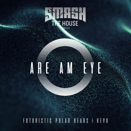 Futuristic Polar Bears & KEVU - Are Am Eye (Extended Mix)