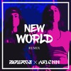 Krewella, Yellow Claw - New World (ft. Taylor Bennett) [ARLENN & Papercut Remix]