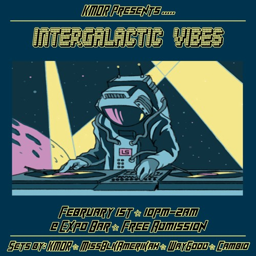 KMOR - Intergalactic VIBES - WayGOOD's Playlist