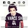 The V Λ N C E show 44