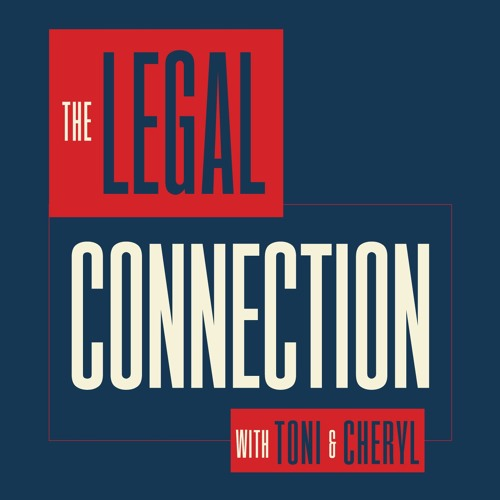 The Legal Connection with Toni and Cheryl - Tuesdays at 12pm on irlonestar.com