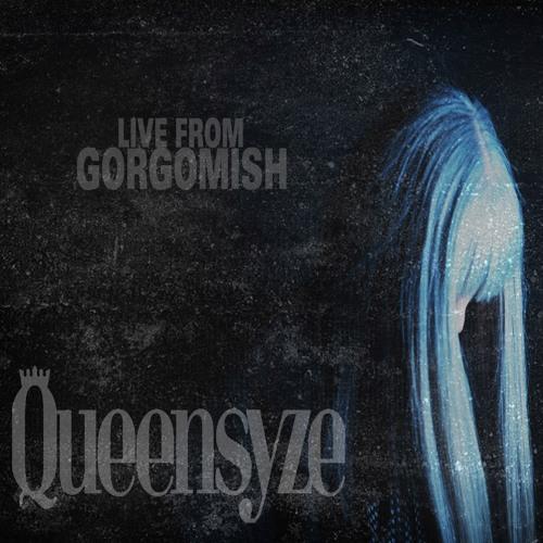 Queensyze Live at Gorg-O-Mish [Jan 27, 2018] Live DJ Mix