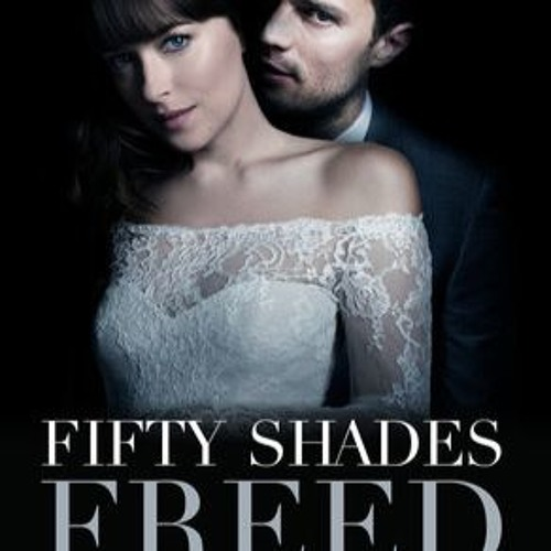 watch fifty shades freed online free