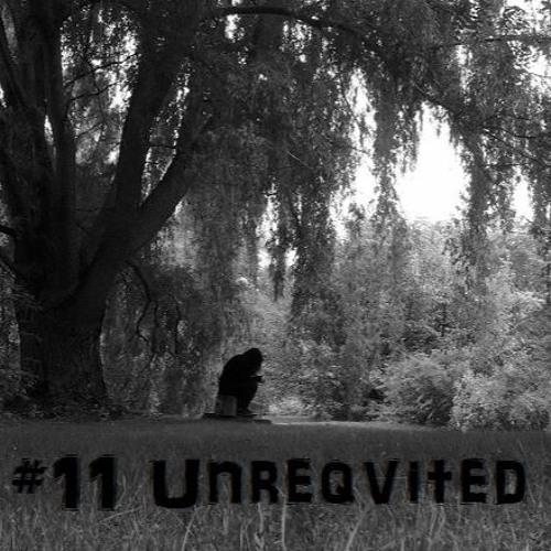 #11 Unreqvited