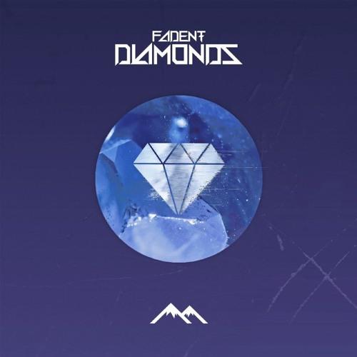 Fadent - Diamonds