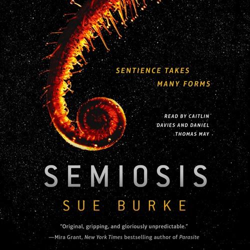 Semiosis by Sue Burke, audiobook excerpt