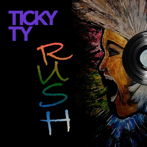 Rush - Ticky Ty (Rough Edit)