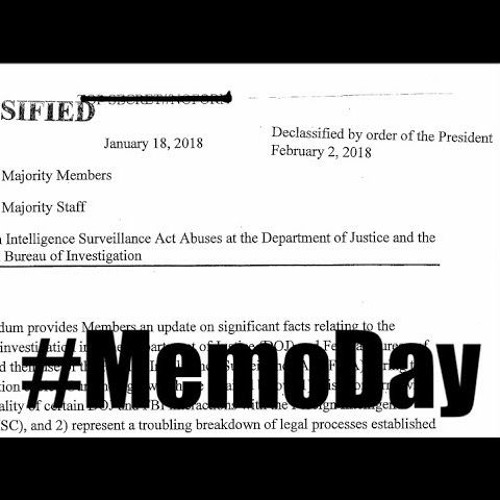 2.2.2018: The Memo #MemoDay #ReleaseTheMemo