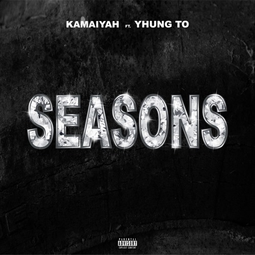 Seasons ft SOB x RBE (YHUNG T.O) Produced by Blakkat