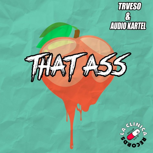 TRVESO & Audio Kartel - That Ass (Original Mix)
