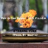 Psy Qi The Ronin X S.O. F.L.I.G.H- Eternal Fire (Prod. By Menta)