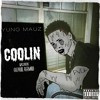Yung Mauz - Coolin (Tay - K 47 Remix) (Reprod. ReeMau)*FREE DOWNLOAD*LYRICS IN THE DESCRIPTION