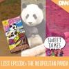 Lost Episode: The Neopolitan Panda