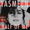 Download Half Of Me (Acoustic Version) Mp3
